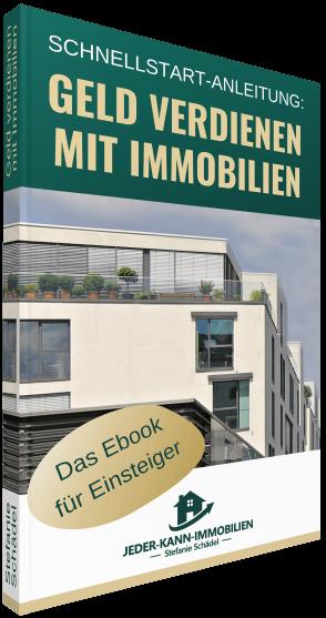 Schnellstart-Anleitung Geld verdienen mit Immobilien Ebook